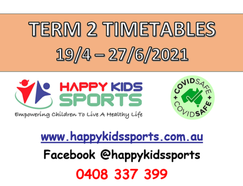 Happy Kids Sports Classes Term 2, 2021 Timetables