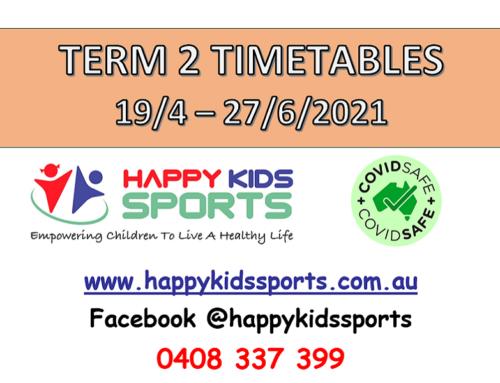 Happy Kids Sports Classes Term 2, 2021 Timetables