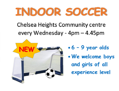 Indoor soccer for 6 – 9  year old at Chelsea Heights Community centre